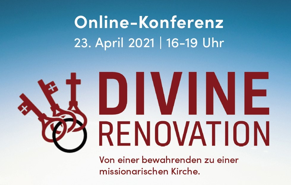 2021 04 23 Divine Renovation Konferenz
