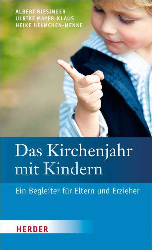 Das-kirchenjahr-mit-kindern-ein-begleiter-fuer-eltern-und-erzieher-978-3-451-33496-2-47008