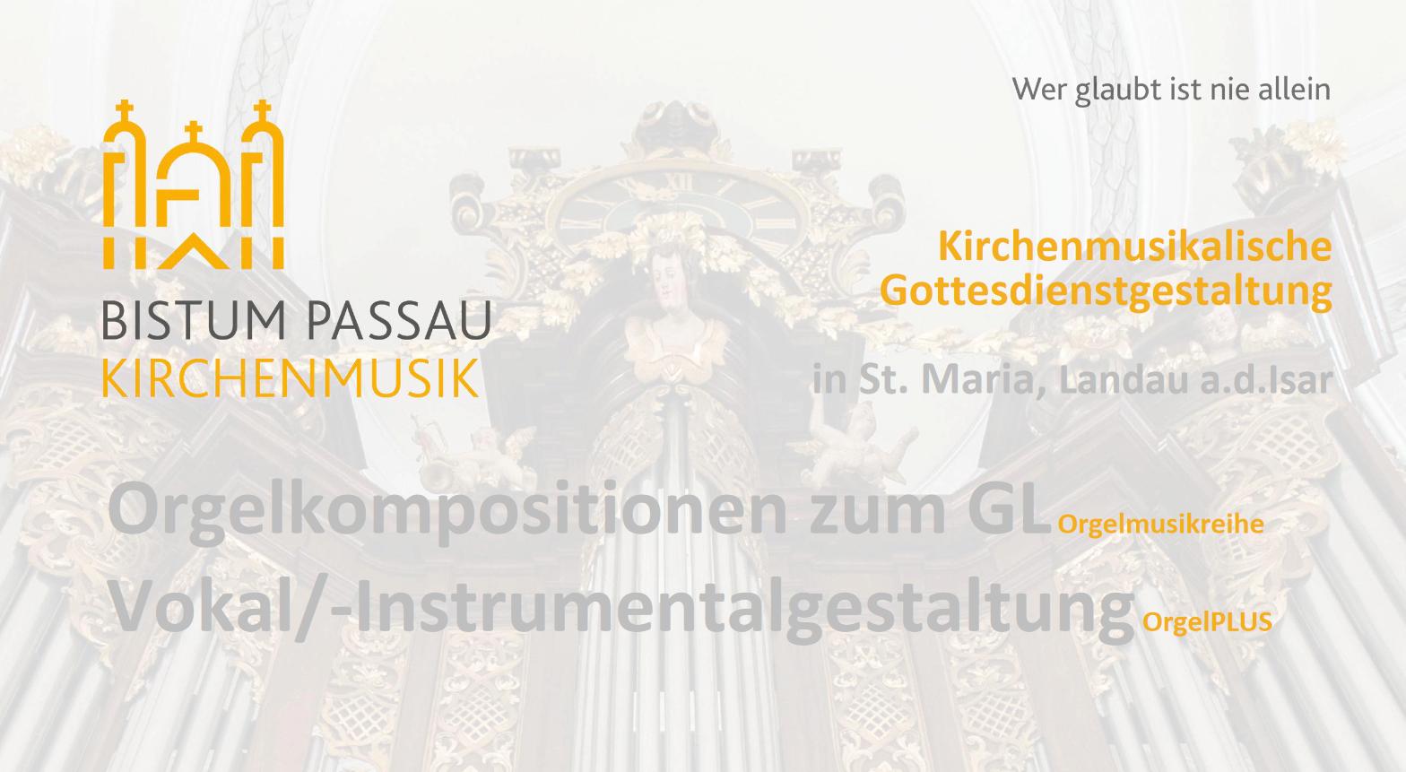 Bistum_Passau_Kirchenmusik#Kirchenmusikalische_Gestaltung_Landau_St-Maria.png