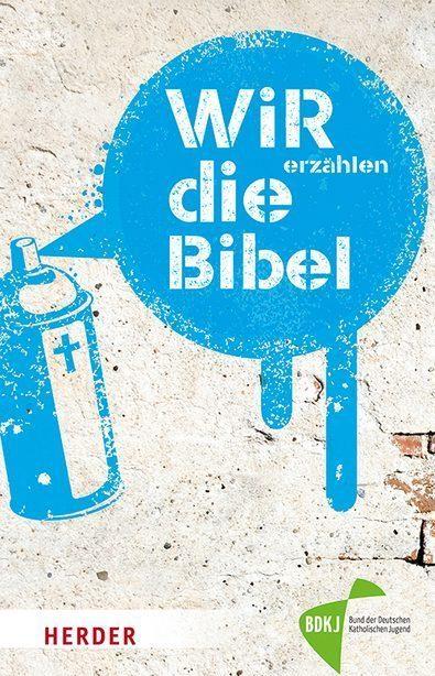 Herder wir erzählen die Bibel 103065
