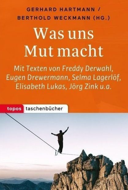 Topos Was uns Mut macht 101229
