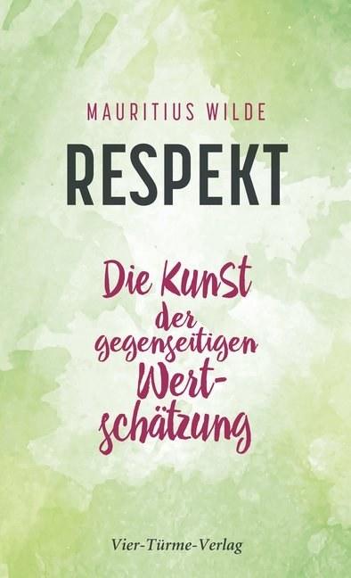 Vier Türme Verlag Respekt 203605